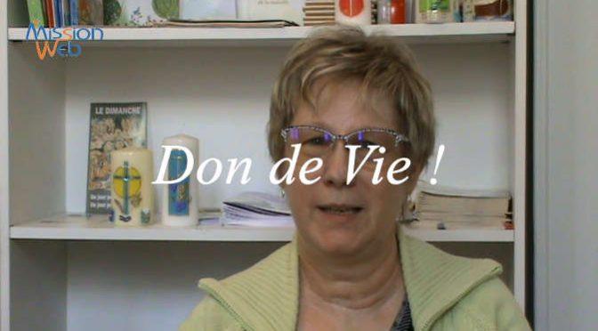 Don de vie ! Témoignage de Mme LAGRANGE Dominique