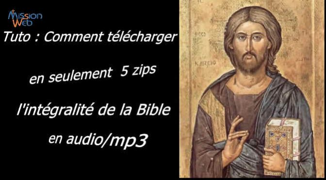 Tuto : Télécharger la Bible audio