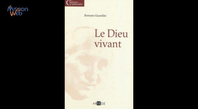Le Dieu vivant – R. Guardini – Présentation du livre
